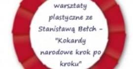"""Warsztaty plastyczne """"Kokardy narodowe krok po kroku"""""""