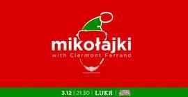 Mikołajki with Clermont Ferrand