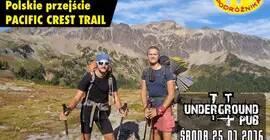 Sześć miesięcy, 4300 km - polskie przejście Pacific Crest Trail