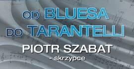 Koncert kameralny Od Bluesa Do Tarantelli