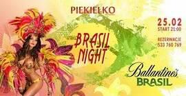 Piekło x Brasil Night