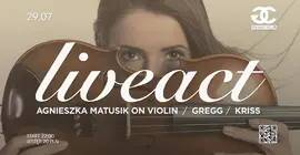 Grand Liveact - Agnieszka Matusik on Violin