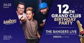 12th GRAND CLUB Birthday -  The Bangers LIVE
