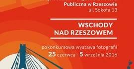 """Wystawa i rozstrzygni�cie konkursu fotograficznego """"Wschody nad Rzeszowem"""""""