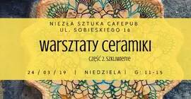 Warsztaty ceramiki cz. 2 - szkliwienie