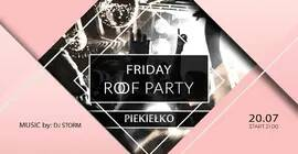 Roof party / Friday