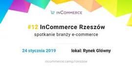 InCommerce No. 12 - spotkanie branży e-commerce