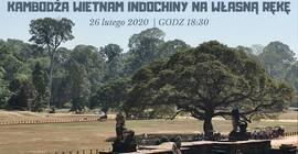 Spotkanie podróżnicze: Kambodża Wietnam Indochiny na własną rękę