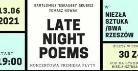 Late Night Poems - Premiera koncertowa