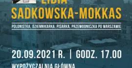 Spotkanie z Lidią Sadkowską-Mokkas