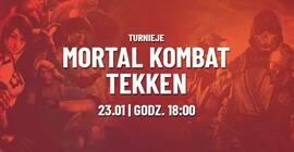 Turnniej Mortal Kombat 11 i Tekken 7