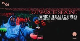 Oficjalne otwarcie sezonu. Koncert JWPBC, Jetlagz, Siwers
