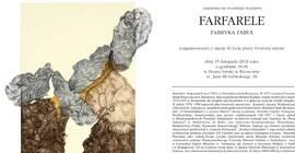 Wystawa: Farfarele. Fabryka Fabuł