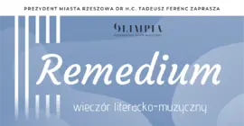 Remedium - wieczór literacko-muzyczny
