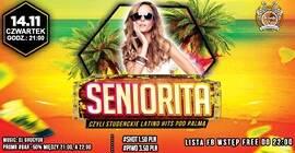 Seniorita - Studenckie Latino Hits