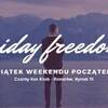 Friday Freedom