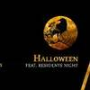Halloween feat. Residents Night