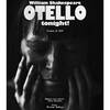 OTELLO tonight!