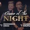 Queen of The Night: Moondeck & Marek Krupa