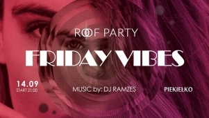 Roof Party - Friday Vibes