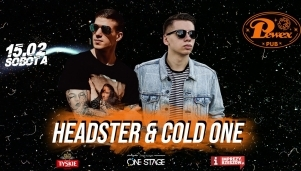 One Stage: Headster & Cold One