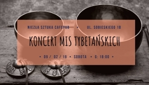 Koncert mis tybetańskich (SOLD OUT)