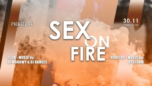 Sex On Fire / Andrzejki